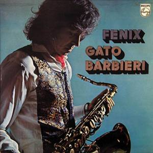 Cover - Gato Barbieri: Fenix