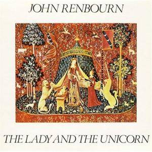 Cover - John Renbourn: Lady And The Unicorn, The