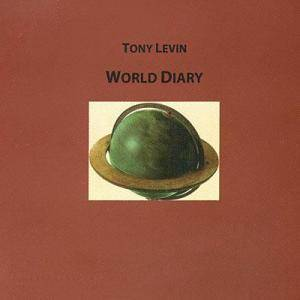 Cover - Tony Levin: World Diary