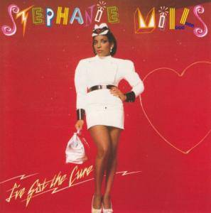 Cover - Stephanie Mills: I've Got The Cure