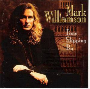 Cover - Mark Williamson: Time Slipping By