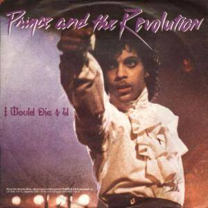 Prince And The Revolution: I Would Die 4 U - Cover