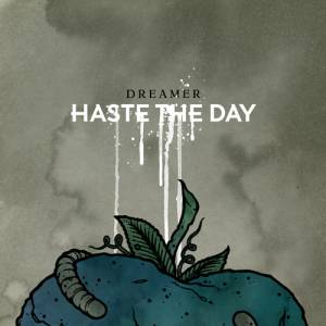Cover - Haste The Day: Dreamer