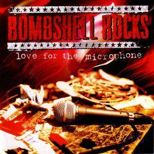 Cover - Bombshell Rocks: Love For The Microphone