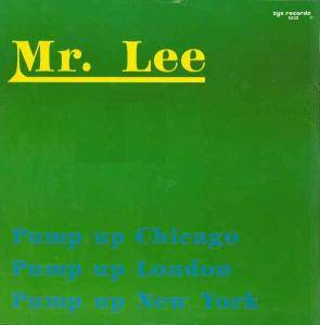 Cover - Mr. Lee: Pump Up Chicago