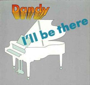 Cover - Dandy: I'll Be There