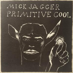 Mick Jagger: Primitive Cool - Cover