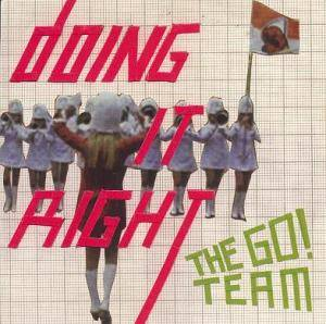 Cover - Go! Team, The: Doing It Right