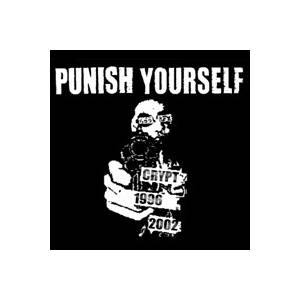 Cover - Punish Yourself: Crypt 1996-2002