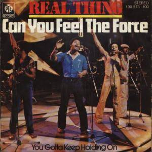 The Real Thing: Can You Feel The Force - Cover