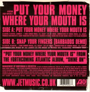 "Jet: Put Your Money Where Your Mouth Is (7"") - Bild 2"