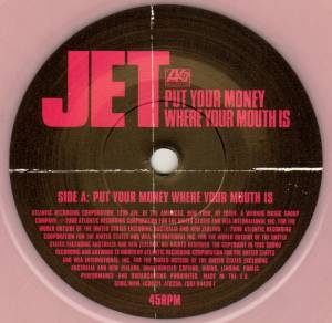 "Jet: Put Your Money Where Your Mouth Is (7"") - Bild 3"