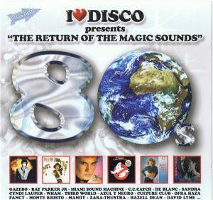 "Cover - Alan Cook: I Love Disco Presents ""The Return Of The Magic Sounds"" Vol. 05"