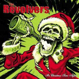 Cover - Revolvers, The: It's Christmas Time Again