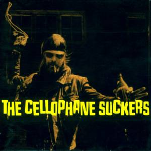 Cover - Cellophane Suckers: ...Hell Yeah