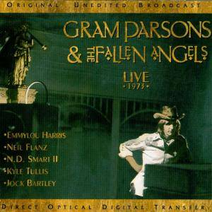 Gram Parsons & The Fallen Angels: Live 1973 - Cover