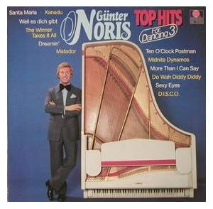 Cover - Günter Noris: Top Hits For Dancing 3