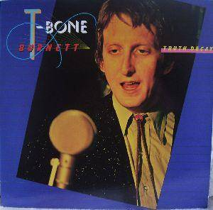 T-Bone Burnett: Truth Decay - Cover