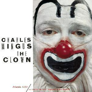 Charles Mingus: Clown, The - Cover