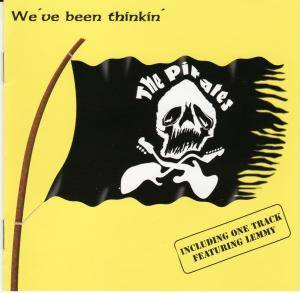 Cover - Pirates, The: We've Been Thinkin'