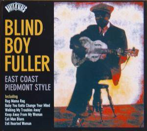 Cover - Blind Boy Fuller: Roots N' Blues: East Coast Piedmont Style