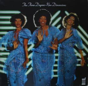 The Three Degrees: New Dimensions - Cover