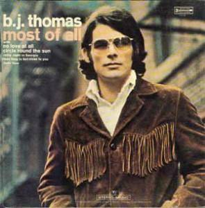 Cover - B.J. Thomas: Most Of All