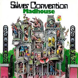 Silver Convention: Madhouse - Cover