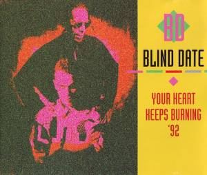 Cover - Blind Date: Your Heart Keeps Burning '92