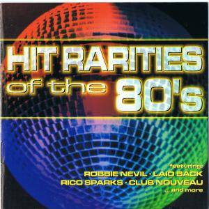 Hit Rarities Of The 80's - Cover