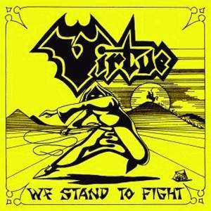 Virtue: We Stand To Fight - Cover