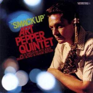 "Art Pepper: ""Smack Up"" - Cover"