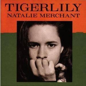 Natalie Merchant: Tigerlily - Cover