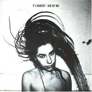 Cover - PJ Harvey: Rid Of Me