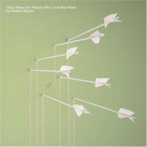Modest Mouse: Good News For People Who Love Bad News - Cover