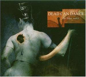 Cover - Subterranean Masquerade: Tribute To Dead Can Dance - The Lotus Eaters