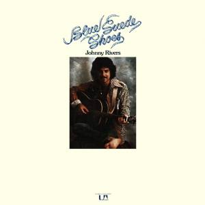 Cover - Johnny Rivers: Blue Suede Shoes