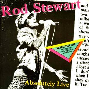 Rod Stewart: Absolutely Live - Cover