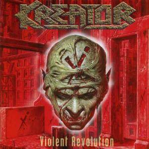 Cover - Kreator: Violent Revolution