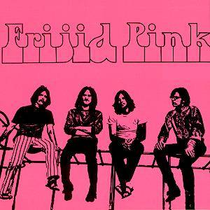 Frijid Pink: Frijid Pink - Cover