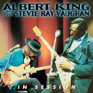 Albert King & Stevie Ray Vaughan: In Session - Cover