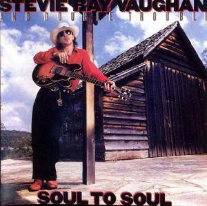 Stevie Ray Vaughan And Double Trouble: Soul To Soul - Cover
