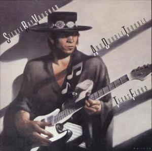 Cover - Stevie Ray Vaughan And Double Trouble: Texas Flood