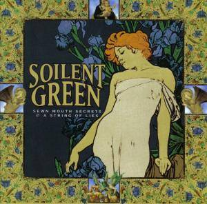 Soilent Green: Sewn Mouth Secrets - Cover