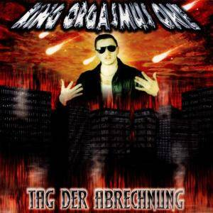 Cover - King Orgasmus One: Tag Der Abrechnung