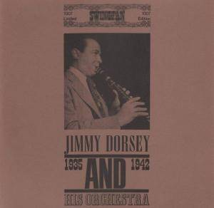 Cover - Jimmy Dorsey: And His Orchestra 1935-1942