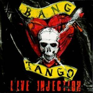 Cover - Bang Tango: Live Injection