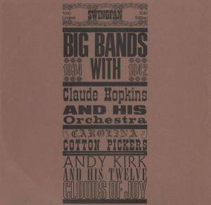 Cover - Andy Kirk And His Twelve Clouds Of Joy: Big Bands 1934-1942  / Swigfan LP 1010