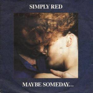 Cover - Simply Red: Maybe Someday