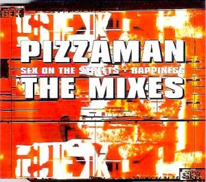 Cover - Pizzaman: Sex On The Streets / Happiness
